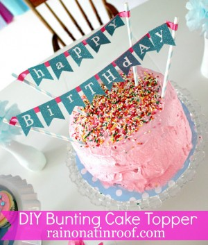 DIY Bunting Cake Topper {rainonatinroof.com} #bunting #caketopper