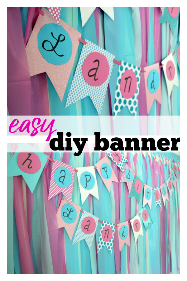 DIY Birthday Banner: An easy DIY Banner for any occasion!