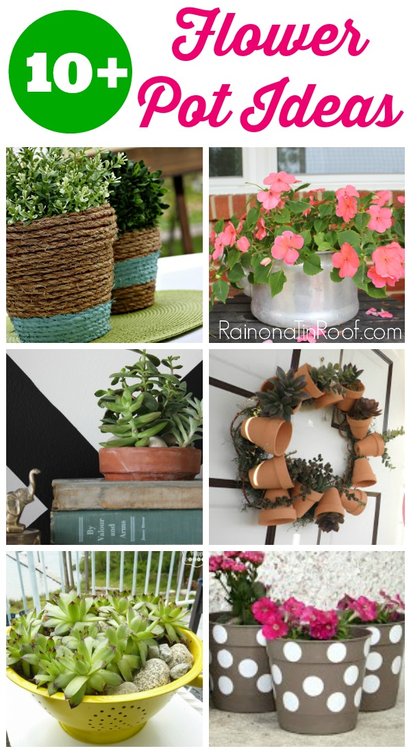 10+ Flower Pot Ideas that are easy and frugal