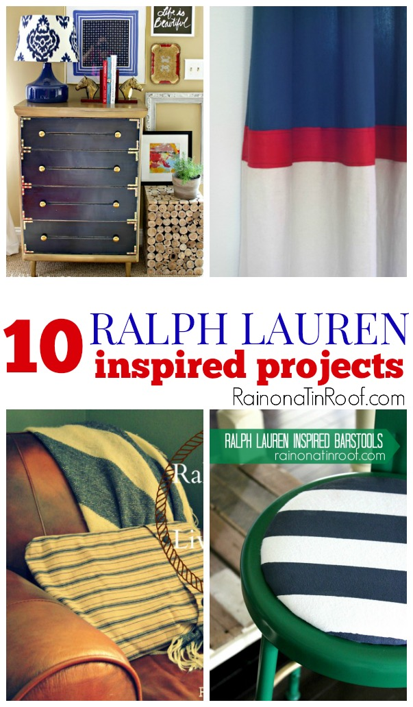 Love these classic style ideas! 10 Ralph Lauren Inspired Projects