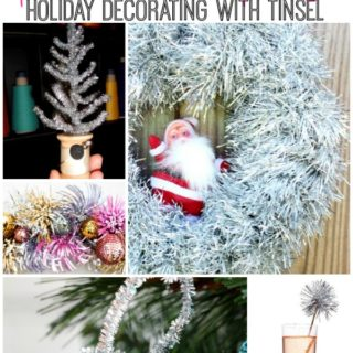Ideas for Decorating with Tinsel via rainonatinroof.com #tinsel #holidaydecorating