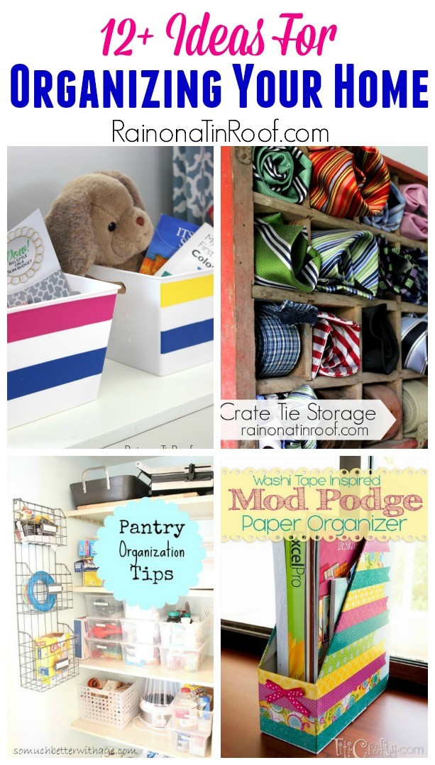 Get Organized! 12 Ideas for Organizing Your Home