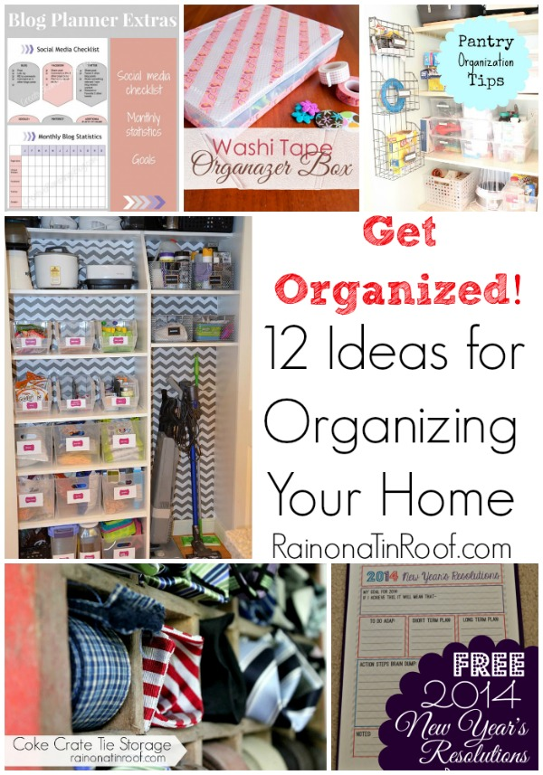 Get organized 12 ideas for organizing your home Organizing your home