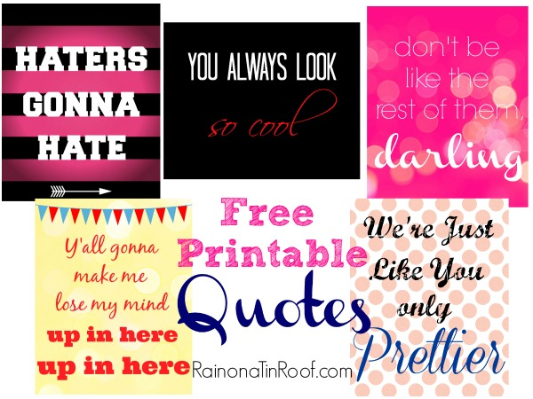 Free Printable Quotes (Sassy, Witty, and Fun!) via RainonaTinRoof.com #printable #quotes