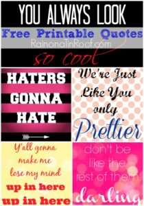 Free Printable Quotes (Sassy, Witty, and Fun!)