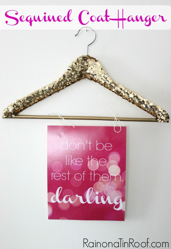Sequined Coat Hangers via RainonaTinRoof.com #lifequotes #sequins #coathanger