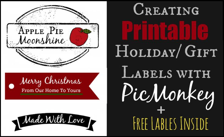 How to use picmonkey to make gift labels