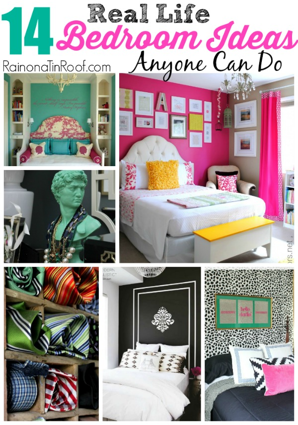 14 Real Life Bedroom Ideas Anyone Can Do via RainonaTinRoof.com #bedroom #DIY