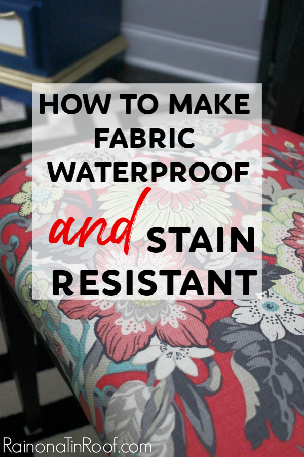 How to Make Fabric Waterproof and Stain Resistant for Upholstery