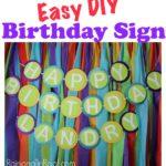 Easy Birthday Sign via RainonaTinRoof.com #birthdaysign #birthday #crafts #diypartydecorations