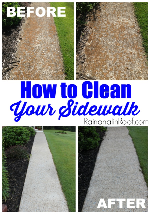 How to Clean Your Sidewalk via RainonaTinRoof.com #diy #ad