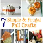 7 Simple & Frugal Fall Crafts via RainonaTinRoof.com #fall