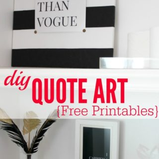 DIY Quote Art {Free Sex and the City & Dirty Dancing Printables}