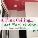 A Pink Ceiling with Faux Moldings via RainonaTinRoof.com #diy #ad