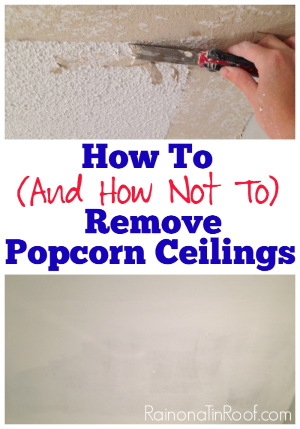 How (And How Not To) Remove Popcorn Ceilings | How to Remove Popcorn Ceiling Texture | DIY Popcorn Ceiling Removal | Home Improvement Ideas