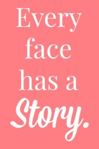 Every Face Has a Story via RainonaTinRoof.com