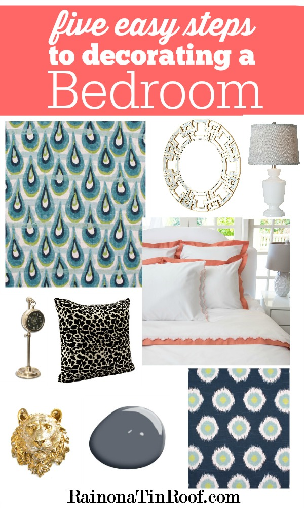 How to Decorate a Bedroom in 5 Easy Steps via RainonaTinRoof.com