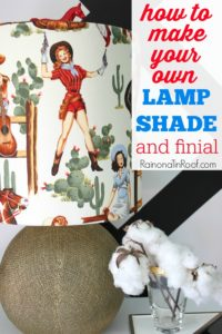 You can literally turn ANY fabric into a lampshade! Think of all the possibilities! How to Make a Lampshade & Finial via RainonaTinRoof.com