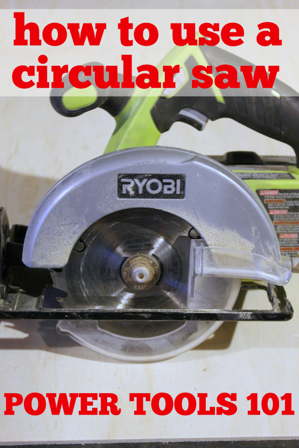 Power Tools 101: How to Use a Circular Saw - Rain on a Tin Roof