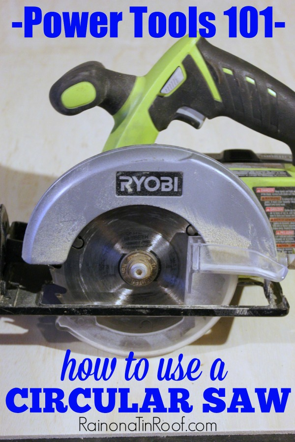 This is like using a circular saw for dummies - GREAT basic info! Power Tools 101: How to Use a Circular Saw via RainonaTinRoof.com
