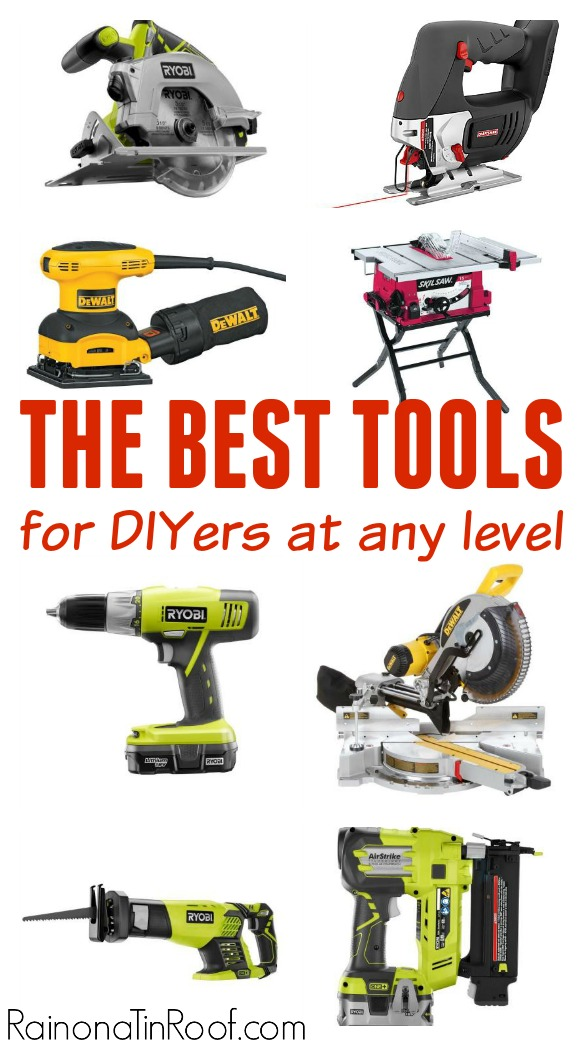 Broken down by skill level! I personally use every one of these tools and love them! Best Tools for DIYers