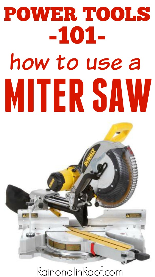 How to use a miter saw power tools 101 how to use a miter saw power tools for beginners power tools for women greentooth Image collections