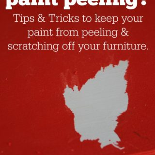 Painting 101: Why is my paint peeling? Tips and tricks to keep paint from peeling and scratching off your furniture.