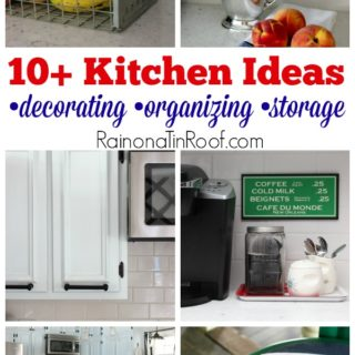 10+ Kitchen Ideas for Decorating, Organizing, and Storage