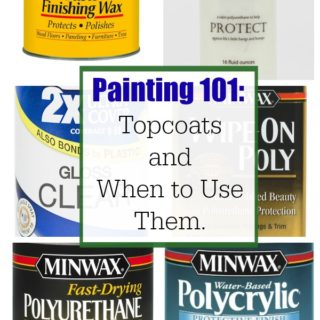 Painting 101: Topcoats and when to use them