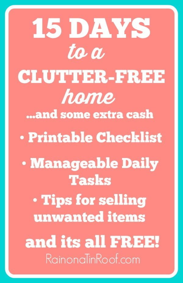 A Clutter Free Home in 15 Days | Clutter Organization | Storage Ideas | Organization Ideas for the Home | Organization Ideas for Clutter