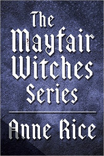 The Best Southern Books - Must Read Books! The Mayfair Witches Series