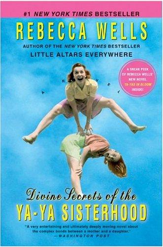 The Best Southern Books - Must Read Books! The Ya Ya Sisterhood