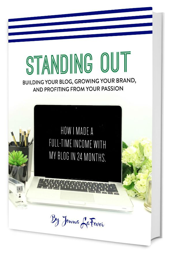 Standing Out: Building Your Blog, Growing Your Brand and Profiting From Your Passion