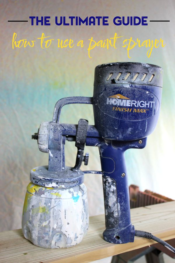 Power Tools 101: The Ultimate Guide to Using a Paint Sprayer
