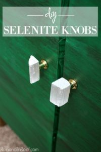 DIY Selenite Knobs: Super Easy, Super Cheap, Super Pretty