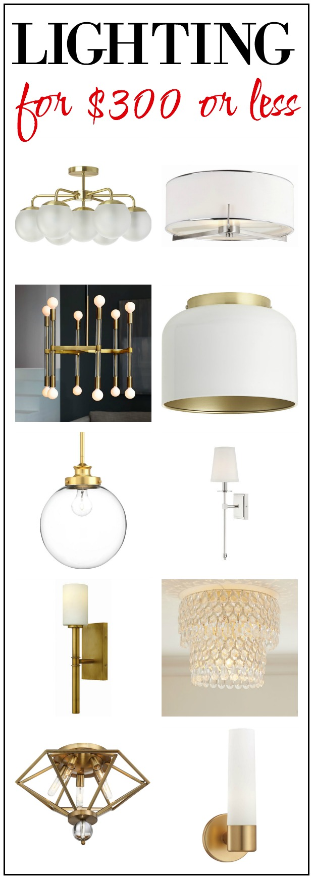 Lighting for $300 or Less: Chandeliers, Flushmounts and Sconces