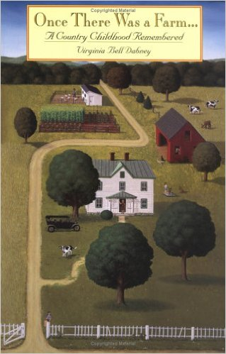 Favorite Southern Books: Once There was a Farm - a memoir about growing up on a farm and the struggle to survive