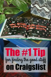 My #1 Tip for Finding the Good Stuff on Craigslist and Other Second-Hand Selling Platforms