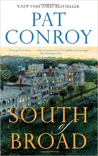 "Pat Conroy, South of Broad - a gripping novel about love, friendship, and Charleston. I call it the southern version of ""The Big Chill."""