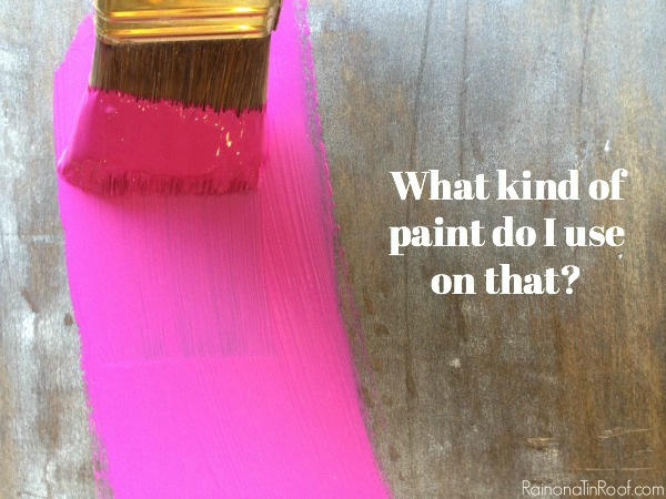 What Kind Of Paint Do I Use On That A Guide To What Kind