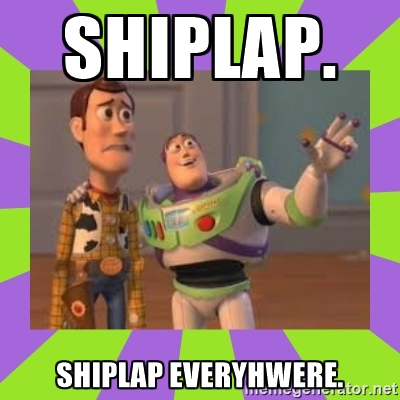 Stop the shiplap insanity!