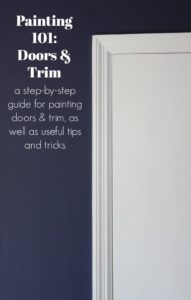 Painting 101: How to Paint Trim and Doors
