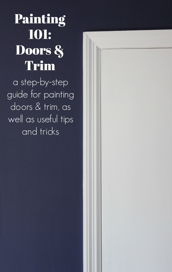 painting 101 how to paint trim and doors. Black Bedroom Furniture Sets. Home Design Ideas