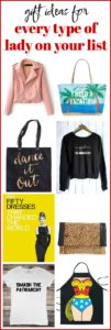 Gift Ideas for Every Type of Lady on Your List