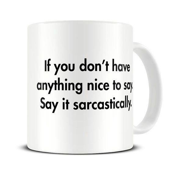 Gift Ideas for the Sarcastic Person
