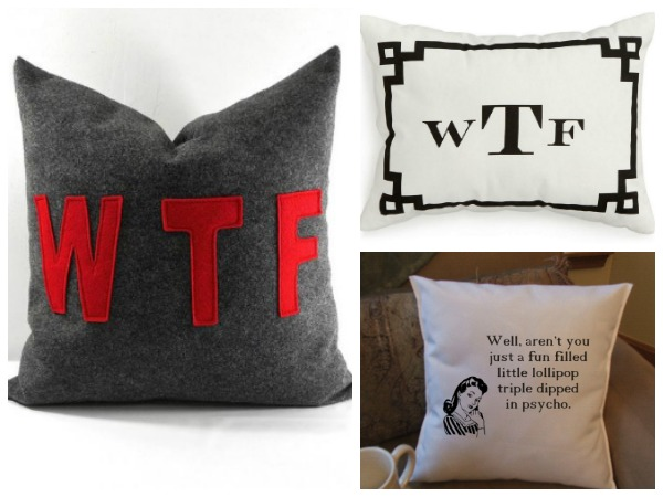 Gift Ideas for Your Blunt Friend: Inappropriate Pillows