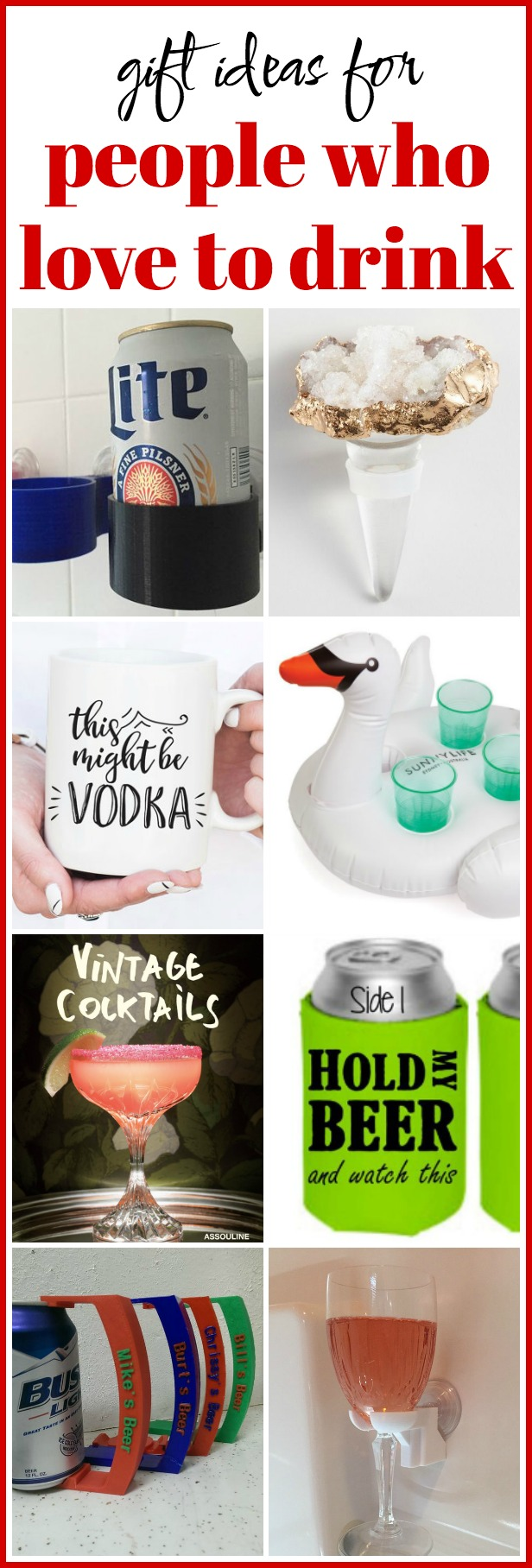 Have a friend who loves their libations? This list of Gift Ideas for People Who Love to Drink will definitely have something they will love!