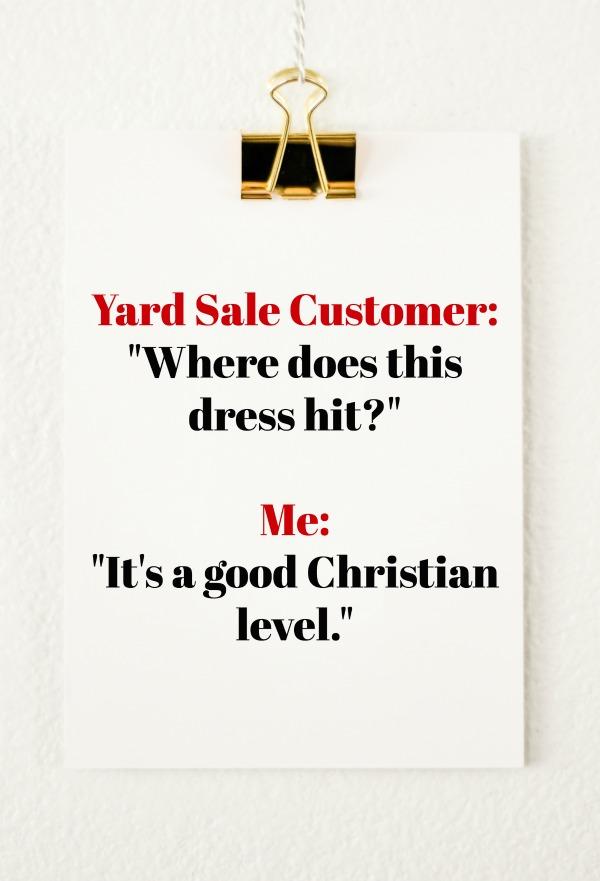 Yard Sale Chronicles: A good Christian level.