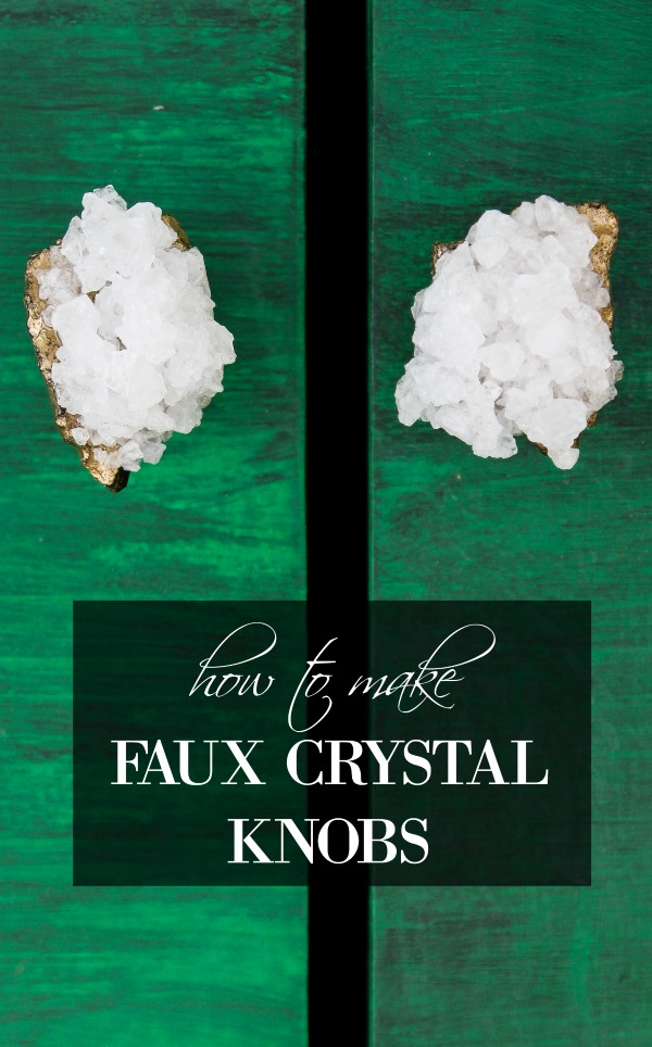 How to Make Faux Crystal Knobs | Furniture Hardware DIY | Furniture Hardware Ideas | How to Make Crystal Geodes | How to Make Knobs
