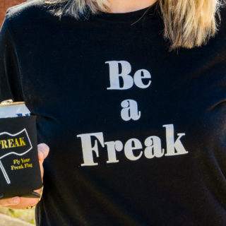 Be a Freak T-Shirts & Coozies